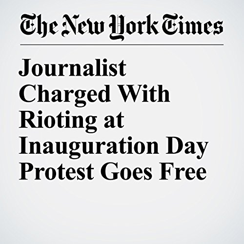 Journalist Charged With Rioting at Inauguration Day Protest Goes Free copertina
