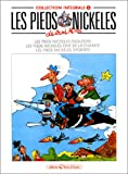 Les Pieds Nickelés, tome 5 - L'Intégrale