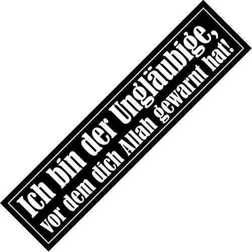 Aufkleber / Sticker - Ich bin der Ungläubige, vor dem dich Allah gewarnt hat! (Sticker-Set, 10 Stück)