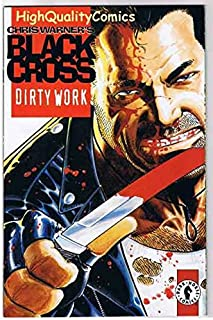 BLACK CROSS #1 DIRTY WORK, NM+, Chris Warner, 1997, more Dark Horse in store