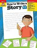 HT WRITE A STORY GRADES 4-6 TE (How to Write a Story)