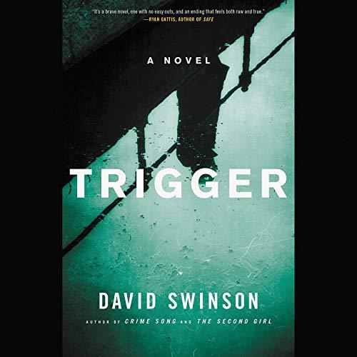 Trigger Audiobook By David Swinson cover art
