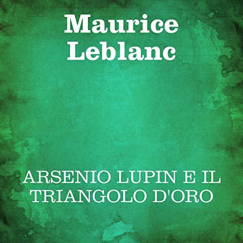 Arsenio Lupin e il triangolo d'oro copertina