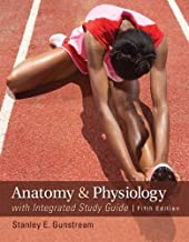 By Stanley Gunstream - Anatomy & Physiology with Integrated Study Guide (5th Edition) (12/13/11)