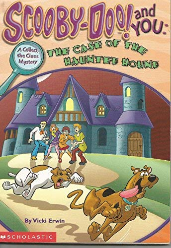 Scooby-Doo! and You: The Case of the Haunted Hound - Book  of the Scooby Doo! And You: Collect the Clues Mystery