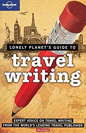 Lonely Planet Travel Writing by Don George(2009-08-01)