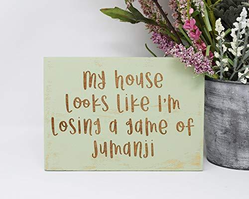 Rustieke houten plaque muur kunst opknoping teken mijn huis ziet eruit alsof ik verlies een spel van Jumanji gegraveerd hout teken 12