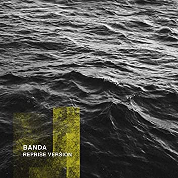 Banda (Reprise Version)