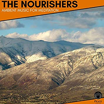 The Nourishers - Ambient Music For Meditation