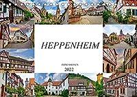 Heppenheim Impressionen (Tischkalender 2022 DIN A5 quer): Monat fuer Monat einmalige Bilder der Stadt Heppenheim (Monatskalender, 14 Seiten )