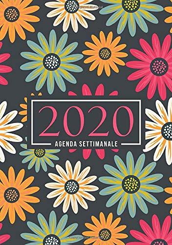 Agenda settimanale 2020: 1 gennaio 2020 al 31 dicembre 2020: Agenda settimanale e mensile, Organizer & Diario: Fiori rosa gialli e verdi 141-8
