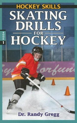 Skating Drills for Hockey (Hockey Drills, Band 1)