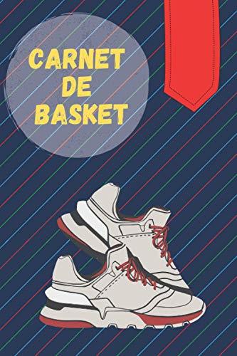 Carnet de Basket: Un Journal Pour Vos Collections Sneakers I Pour les Passionnés de Chaussures & de Mode I Idée Cadeau