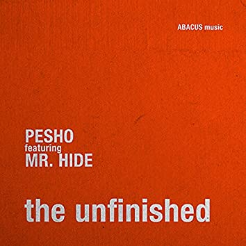 The Unfinished (feat. Mr. Hide)