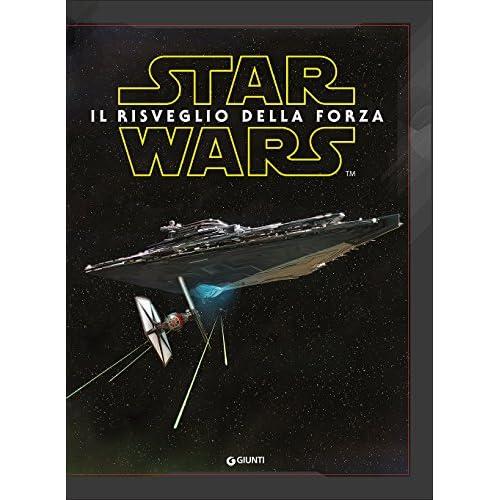 Star Wars. Il risveglio della forza
