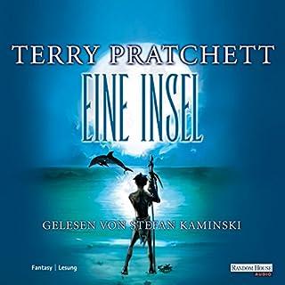 Eine Insel                   Autor:                                                                                                                                 Terry Pratchett                               Sprecher:                                                                                                                                 Stefan Kaminski                      Spieldauer: 12 Std. und 5 Min.     1.124 Bewertungen     Gesamt 4,2