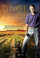Pinot Pilot: Unabridged Edition