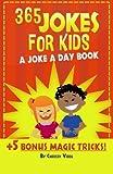 365 Jokes For Kids: A Joke A Day Book +5...
