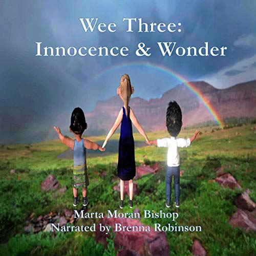 Wee Three: Innocence and Wonder audiobook cover art