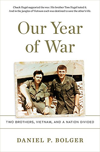 Image of Our Year of War: Two Brothers, Vietnam, and a Nation Divided