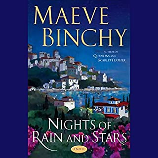 Nights of the Rain and Stars                   By:                                                                                                                                 Maeve Binchy                               Narrated by:                                                                                                                                 Terry Donnelly                      Length: 9 hrs and 38 mins     178 ratings     Overall 4.0
