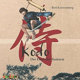 Kodo. Der Fluch des Samurai                   Autor:                                                                                                                                 Bert Kouwenberg                               Sprecher:                                                                                                                                 Rolf Becker                      Spieldauer: 2 Std. und 39 Min.     9 Bewertungen     Gesamt 4,3