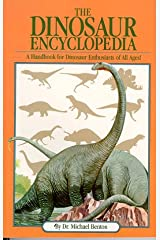 The Dinosaur Encyclopedia Paperback
