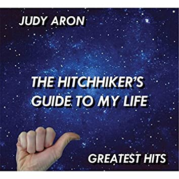 The Hitchhiker's Guide to My Life: Greatest Hits
