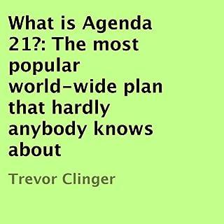 What Is Agenda 21? audiobook cover art