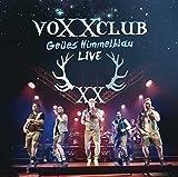 Geiles Himmelblau – Live von voXXclub