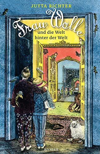 Frau Wolle und die Welt hinter der Welt (Frau Wolle, 3, Band 3)