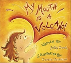 My Mouth Is a Volcano (Children's/Life Skills)