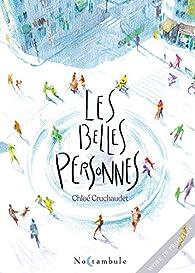 Les belles personnes par Chloé Cruchaudet