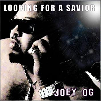 Looking for a Savior