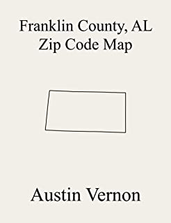 Franklin County, Alabama Zip Code Map: Includes Red Bay, Phil Campbell, Vina, and Russellville (English Edition)