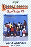 Karen's School Picture (Baby-Sitters Little Sister, 5)