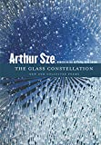 Image of The Glass Constellation: New and Collected Poems