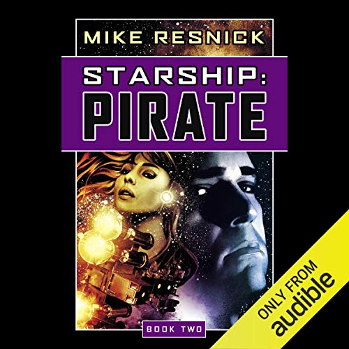 Starship: Pirate audiobook cover art