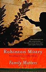 Family Matters by Rohinton Mistry - a national bestseller