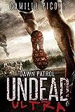 Dawn Patrol: (Undead Ultra Prequel) (English Edition)