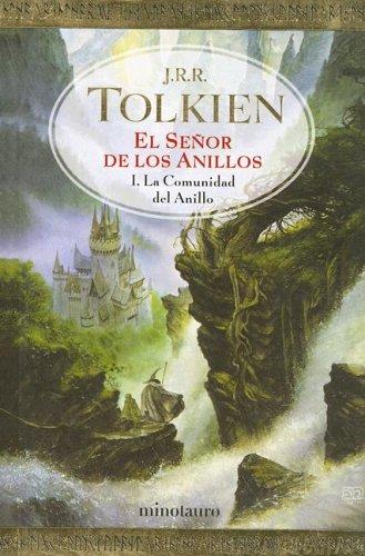 El Senor De Los Anillos : LA Comunidad Del Anillo / Lord of the Rings : The Fellowship of the Ring: 1