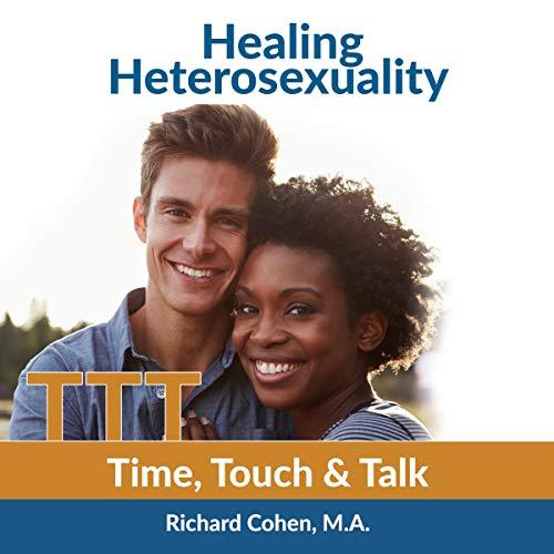 Healing Heterosexuality audiobook cover art