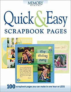 Quick & Easy Scrapbook Pages (Memory Makers)