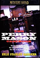 A Perry Mason Casebook: The Case Of The Sulky Girl / The Case Of The Careless Kitten / The Case Of The Fiery Fingers 0739428667 Book Cover