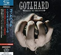 Need to Believe by GOTTHARD (2009-09-02)
