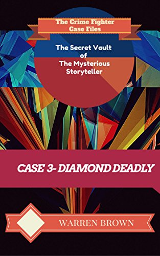 Book: STORYTELLER-DIAMOND DEADLY by Warren Brown