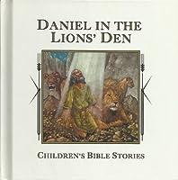 Daniel in the Lions' Den (Children's Bible Stories) 0785302379 Book Cover