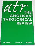 ATR The Anglican Theological Review, Volume 88, Number 2, Spring 2006
