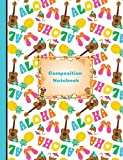Aloha Hawaiian Summer Vacation Composition Notebook Sketchbook Paper: 200 Blank Numbered Pages 7.44 x 9.69 Drawing Art Sketch Journal, School Teachers, Students Subject Book [Idioma Inglés]
