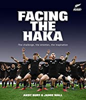 Facing the Haka: The Challenge, the Emotion, the Inspiration